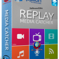 Replay Media Catcher Latest Version
