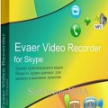 Evaer Video Recorder for Skype Latest Version
