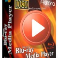 Aurora Blu-ray Media Player Latest Version